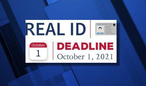 Real ID deadline October 1 2021