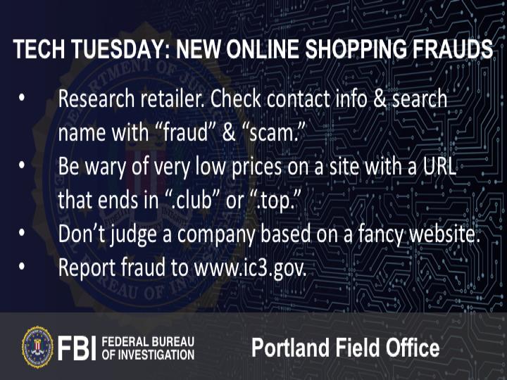 Oregon FBI Tech Tuesday new online shopping frauds