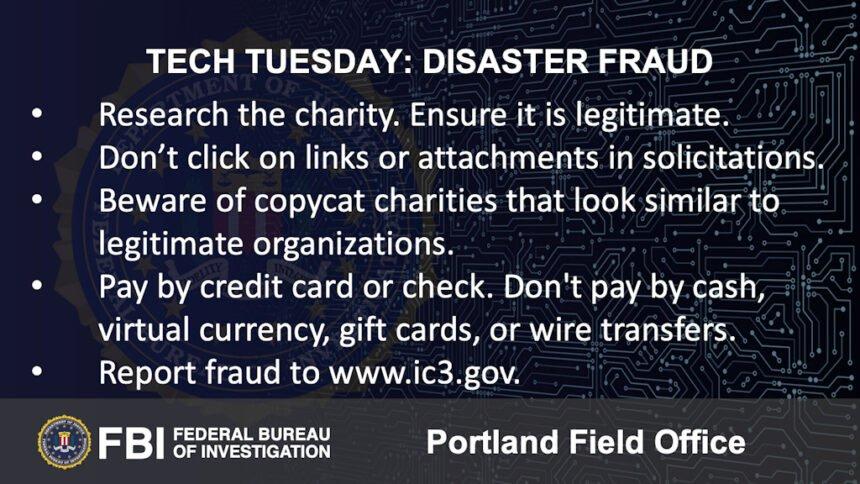 Oregon FBI Tech Tuesdsay disaster fraud
