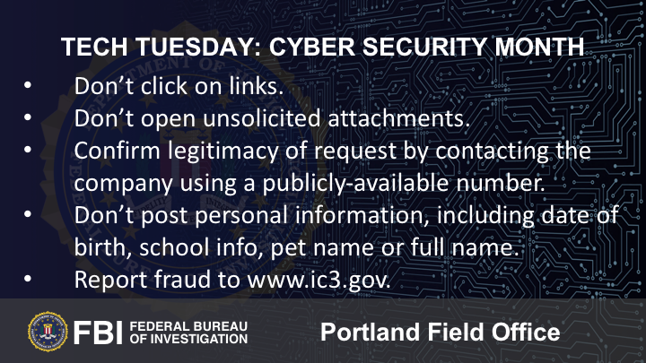 Oregon FBI Tech Tuesday Cyber Security Month