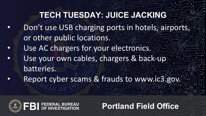 Oregon FBI Tech Tuesday juice jacking