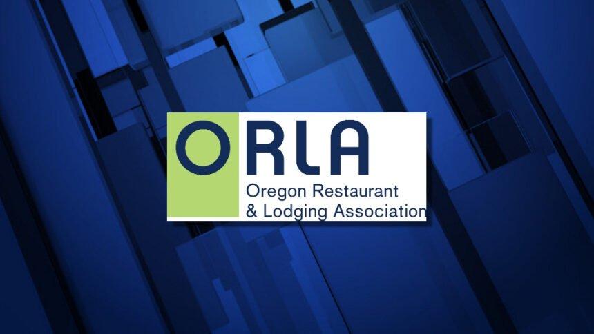 Oregon Restaurant and Lodging Association