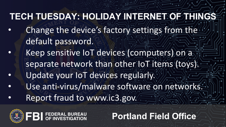 Oregon FBI Tech Tuesday Holiday Internet of Things