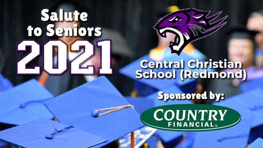 Salute to Seniors 2021 - Central Christian School (Redmond)